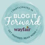 Blogging it Forward with Wayfair