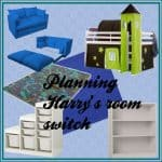 Planning Harry's new bigger and better bedroom