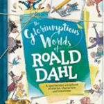 The Gloriumptious Worlds of Roald Dahl – 100 year of Dahl – Competition
