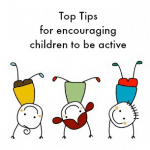 Top Tips for encouraging children to be active