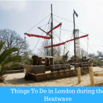 Things To Do in London during the Heatwave