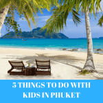 5 Things to do with kids in Phuket