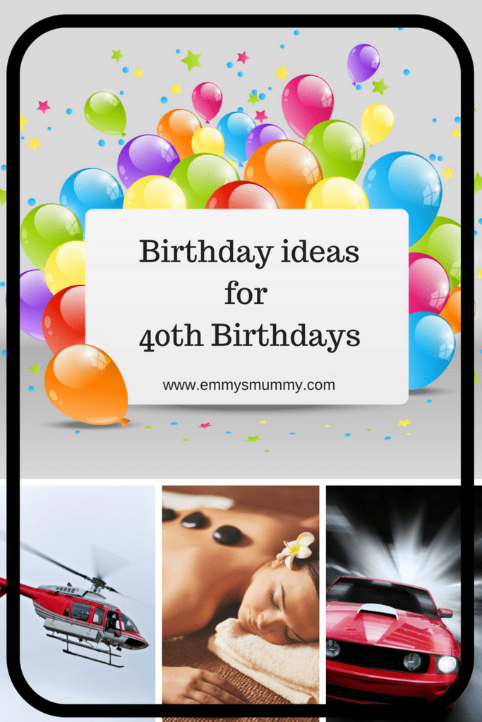 Birthday ideas for 40th birthdays