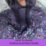 How to Make Purple Glittery Slime