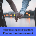 Finding time as a couple after kids is hard, could microdating be the answer?
