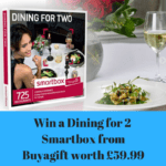 Win a Dining for Two – Smartbox gift from Buyagift for Valentines worth £59.99